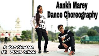 Aankh Marey Dance Video | SIMMBA | Ranveer Singh | R Raj Sharma Choreography Ft. Mona Singh