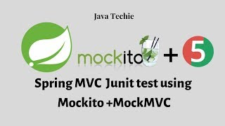 Spring Mvc unit test using Mockito + MockMVC | Java Techie