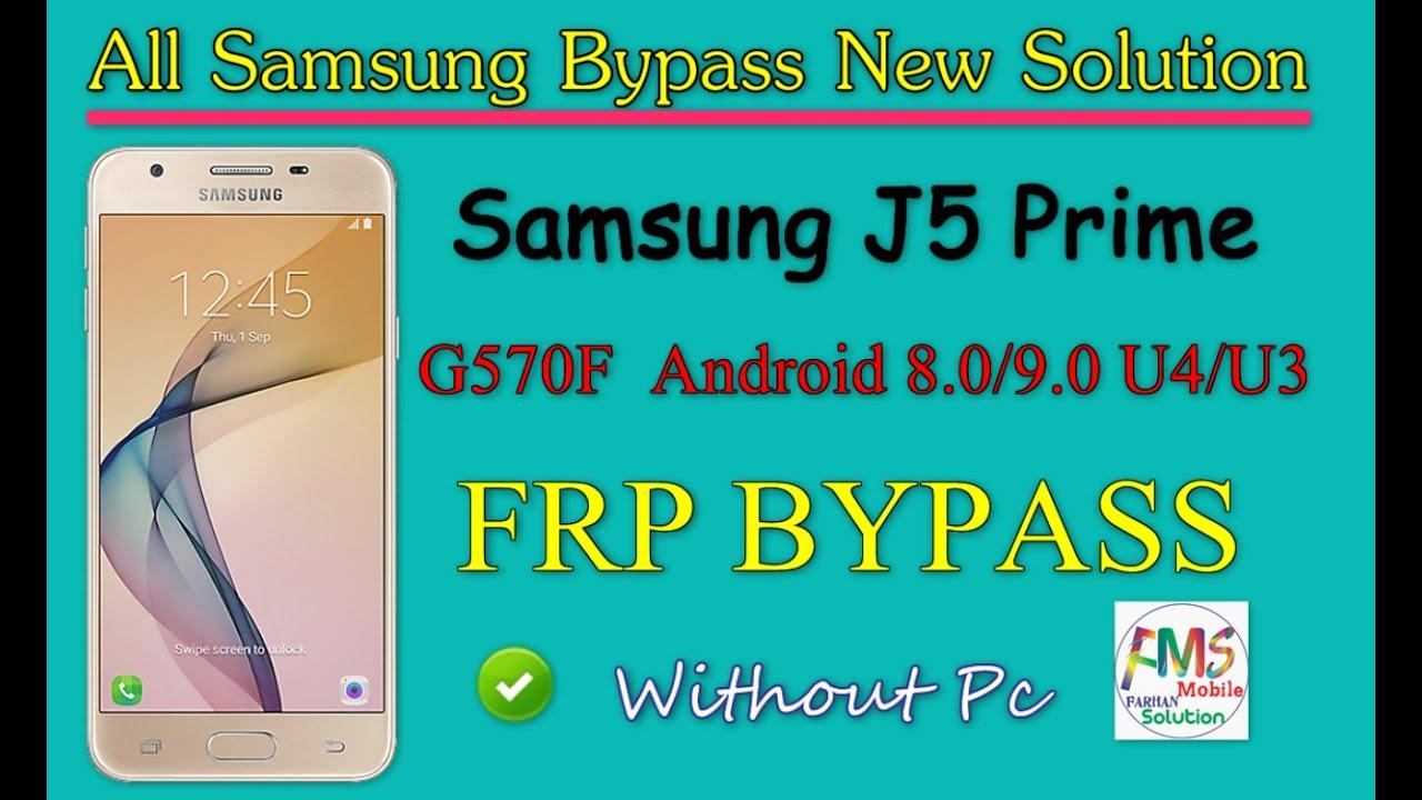 Samsung J5 Prime G570F 8.0,9.0 U4/U3 Frp Unlock | No Talkback Without Pc Bypass Google Account Lock