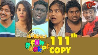 Fun Bucket | 111th Episode | Funny Videos | Harsha Annavarapu | Telugu Comedy Web Series