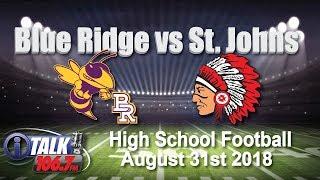 Blue Ridge vs St. Johns High School Football Full Game