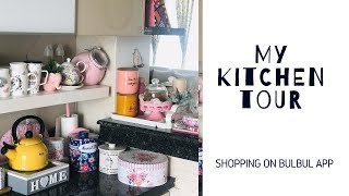 MY KITCHEN TOUR | ORGANISING TIPS | SHOPPING FROM BULBUL APP