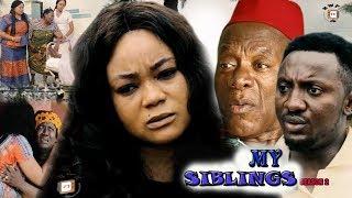 My siblings 2 - rachael okonkwo 2017 latest nigerian nollywood movie
