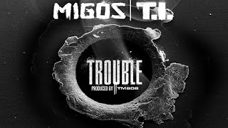 Watch Migos Trouble video