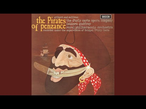 Sullivan: The Pirates of Penzance or The Slave of Duty - Overture