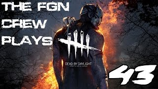The FGN Crew Plays: Dead by Daylight #43 - Here's Johnny (PC)