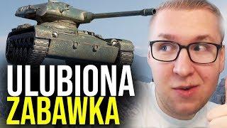 ULUBIONA ZABAWKA - World of Tanks