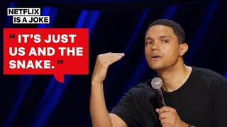 Trevor Noah's Snake Story Shows Who the Real Man Is | Netflix Is A Joke