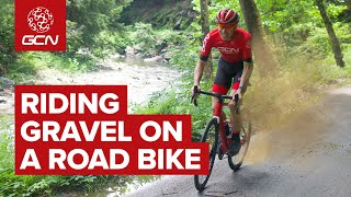 Why You Should Ride Gravel On Your Road Bike   GCN's Guide To Taking Your Road Bike Off Road