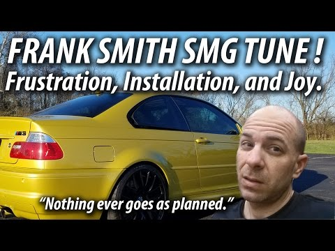 BMW E46 M3 Frank Smith SMG Tune: An Installation Chronicle
