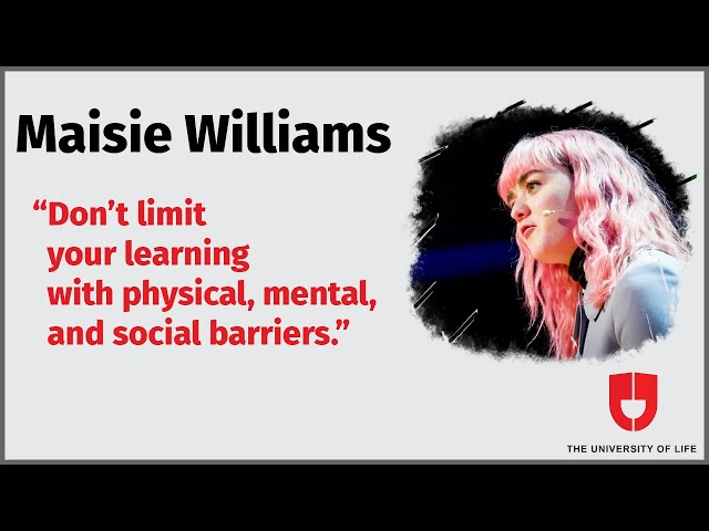 Maisie Williams Tedx Speech Highlights—The University Of Life