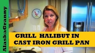 Easy Pan Grilled Halibut Recipe