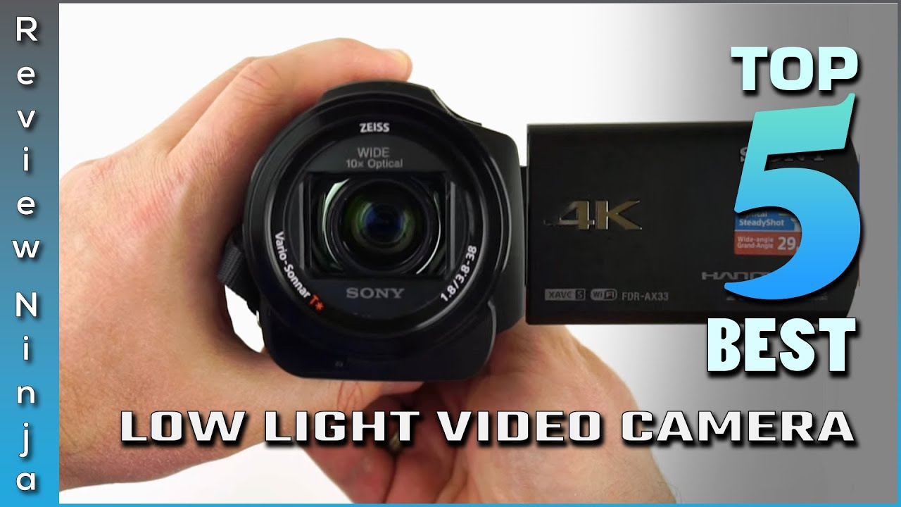 Top 5 Best Low Light Video Camera Review in 2021