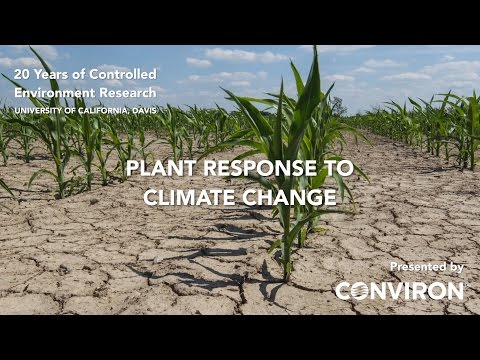 UC Davis, USA, Plant Response to Climate Change