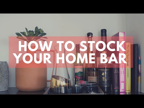 How To Stock Your Home Bar (When Starting Out)