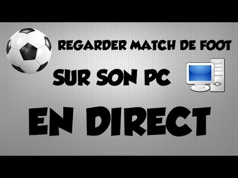 suivre un match de foot en direct