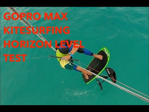 GoPro Max Kitesurfing Horizon Level Test