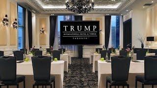 Trump International Hotel & Tower – Downtown Toronto, Canada