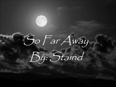 Staind So far away lyrics