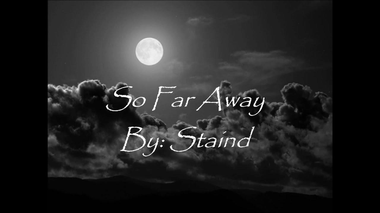 Download Staind- So far away lyrics