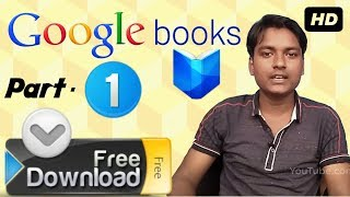 Google books part-1: https://www./watch?v=fnbhjdpn8q8&t=13s part-2: https://www./watch?v=mul2n07n_aw part -3: https://youtu.be/rltzda_j...