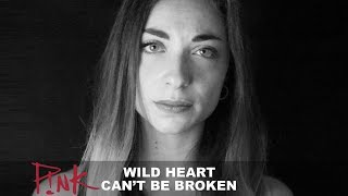 P!nk - Wild Hearts Cant Be Broken [Cover by Lies of Love]