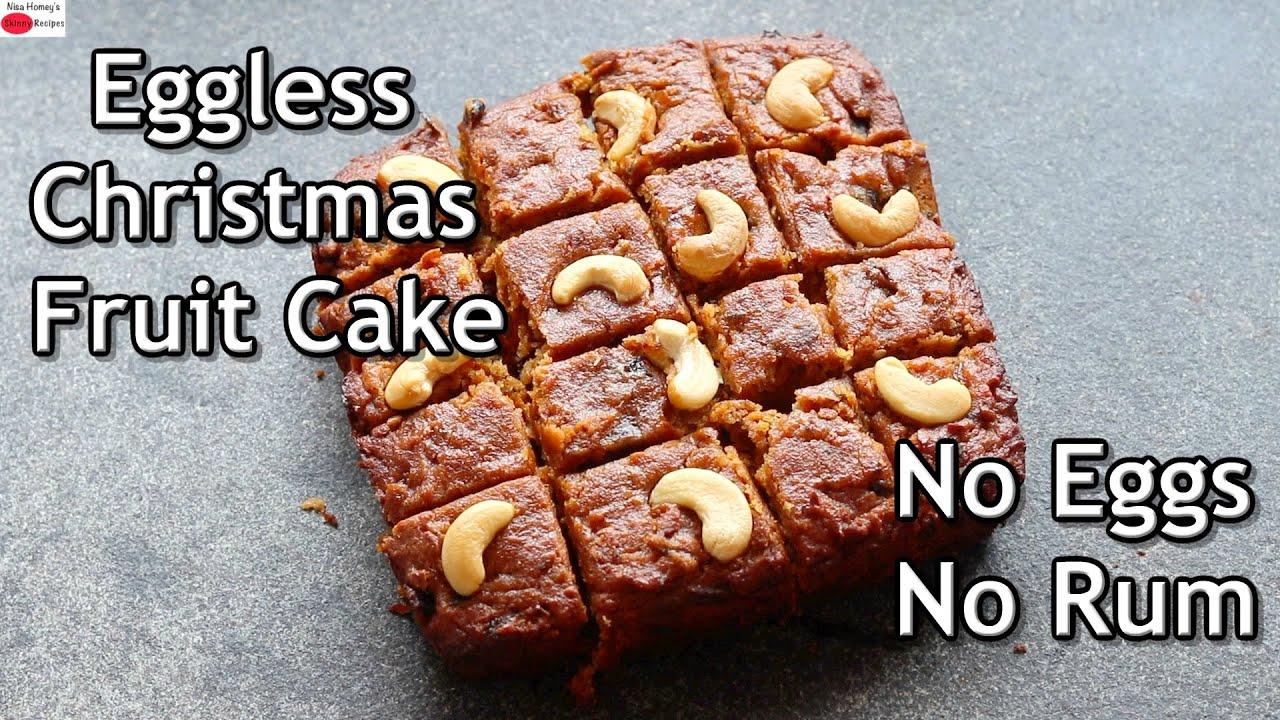 Eggless Fruit Cake Recipe - No Eggs No Rum - Healthy Christmas Fruit Cake - Kerala Plum Cake Recipe
