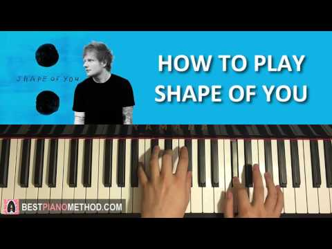 HOW TO PLAY - Ed Sheeran - Shape Of You (Piano Tutorial Lesson)
