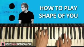 HOW TO PLAY - Ed Sheeran - Shape Of You (Piano Tutorial Lesson)(http://bestpianomethod.com Learn my methods on how to play piano covers like Ed Sheeran - Shape Of You or ANY song within 10-20 minutes by ear WITHOUT ..., 2017-01-06T10:08:45.000Z)