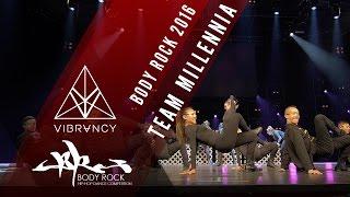 Team Millennia | Body Rock 2016 [@VIBRVNCY Front Row 4K] @teammillennia #bodyrock2016