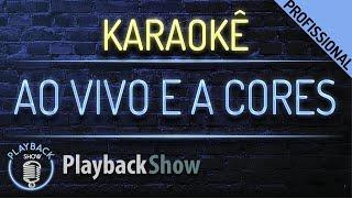 Baixar Ao Vivo e a Cores - Karaokê Instrumental Playback - Matheus & Kauan ft. Anitta