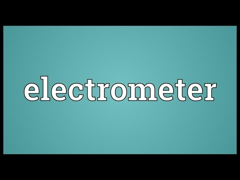 Electrometer Meaning