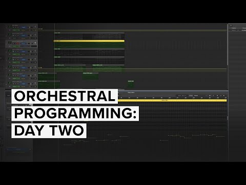 Orchestral Programming: Day Two