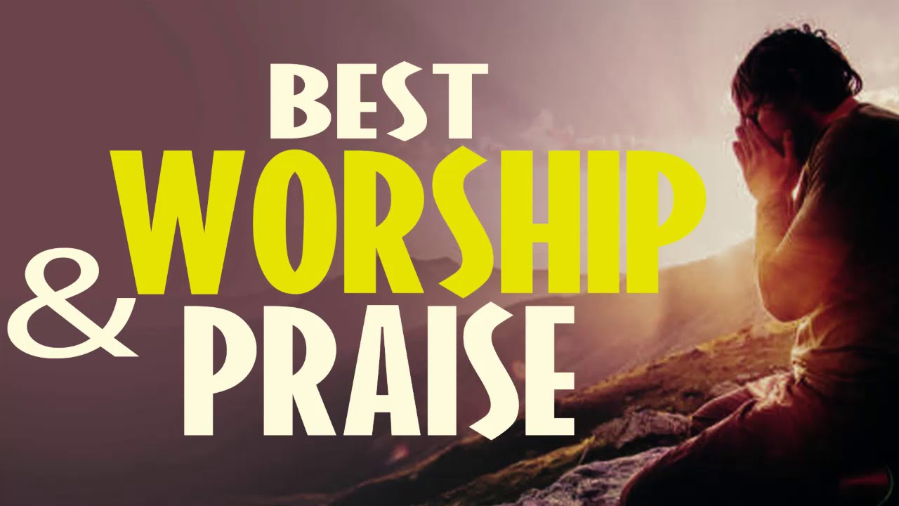 Praise and Worship Songs 2020 - Nonstop Gospel Music Praise and Worship Songs