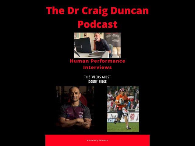 The Dr Craig Duncan Podcast Interviews  - Donny Singe