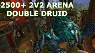 Double Druid 2500+ 2v2 Arena - Feral Druid PvP - WoW BFA 8.2.5