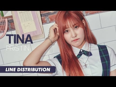 PRISTIN (프리스틴) - Tina (티나)   Line Distribution