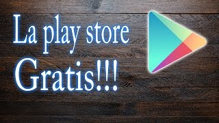 Descarga apps de pago gratis desde la Google play Store/ FreeStore apk / NO ROOT