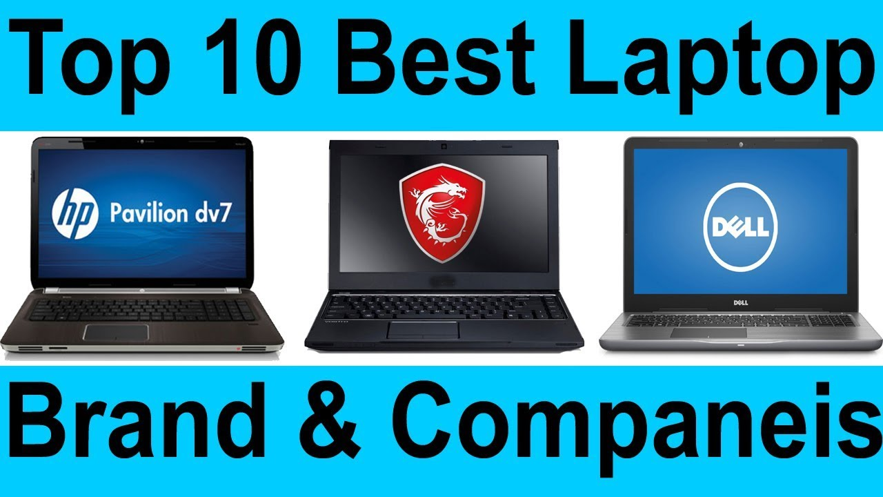 Which brand of laptop is better