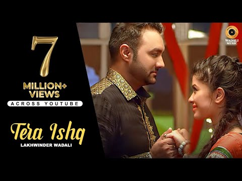 LAKHWINDER WADALI    I    TERA ISHQ    I    OFFICIAL VIDEO    I    WADALI MUSIC