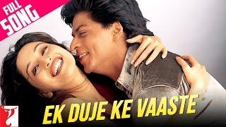 Ek Duje Ke Vaaste - Full Song | Dil To Pagal Hai | Shah Rukh Khan | Madhuri Dixit