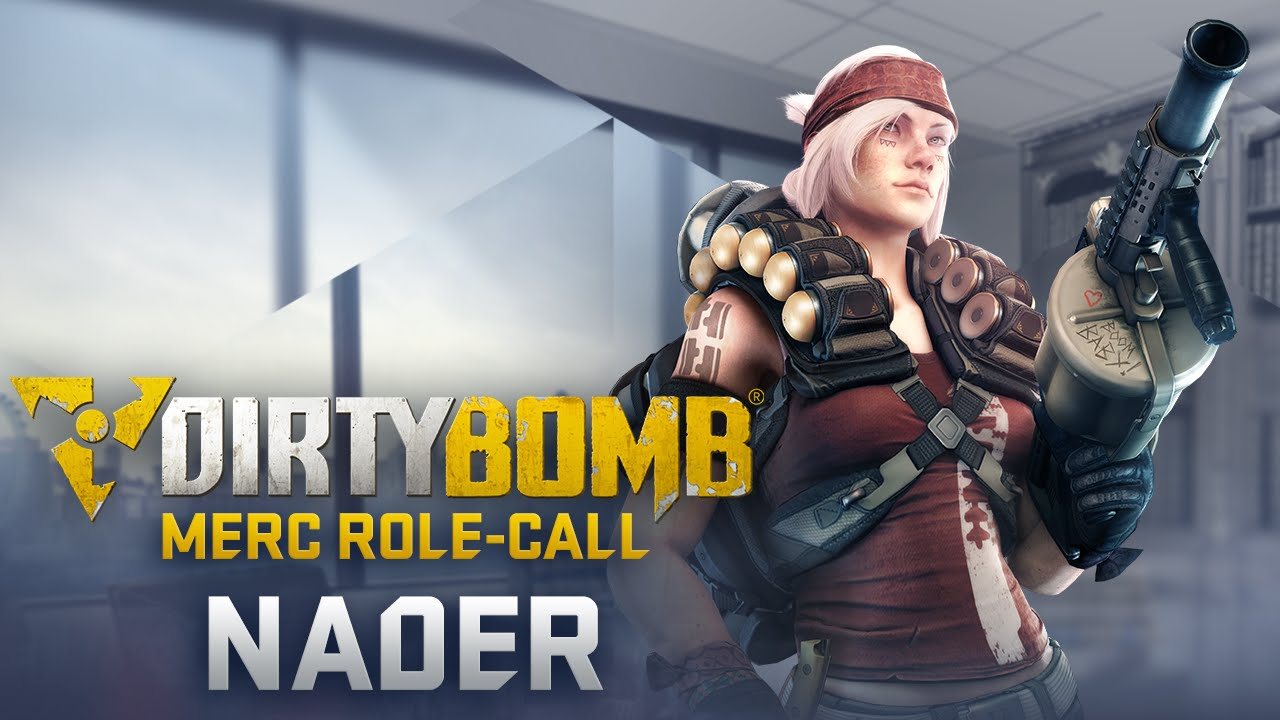 Dirty Bomb Nader Merc Role Call