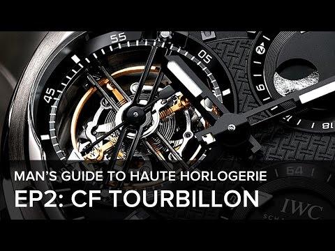 The Man's Guide to Haute Horlogerie: Episode 2 - The Constant-Force Tourbillon