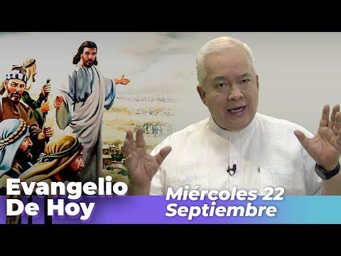 EVANGELIO  DE HOY, Miercoles 22 De Septiembre De 2021 - Cosmovision