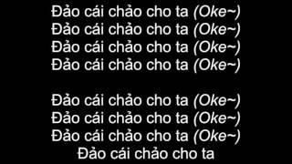 Đảo cái chảo cho ta - Nah ft. Lão Đại (Lyrics)