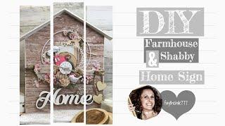 DIY Farmhouse Shabby Home Sign | DIY Farmhouse Sign | DIY Farmhouse Home Decor | Reneabouquets