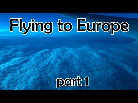 My Trip To Europe, pt 1. - The flight there