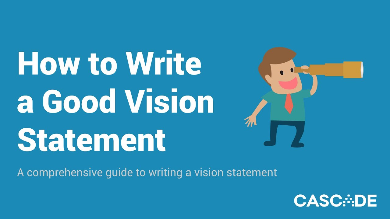Good Vision Statement Examples