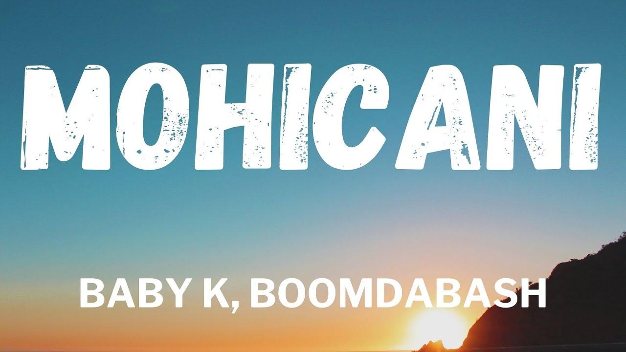 Download Baby K, Boomdabash - MOHICANI (Testo / Lyrics)