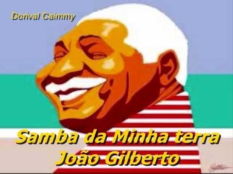 Samba da minha terra - João Gilberto - cifrada